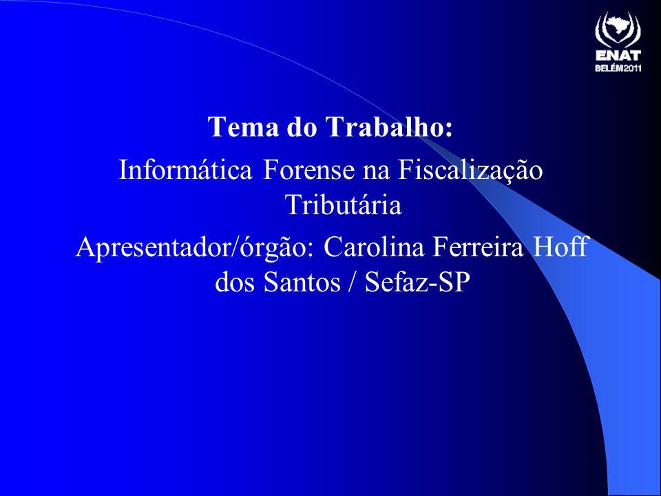 Informática Forense na Fiscalização Tributária