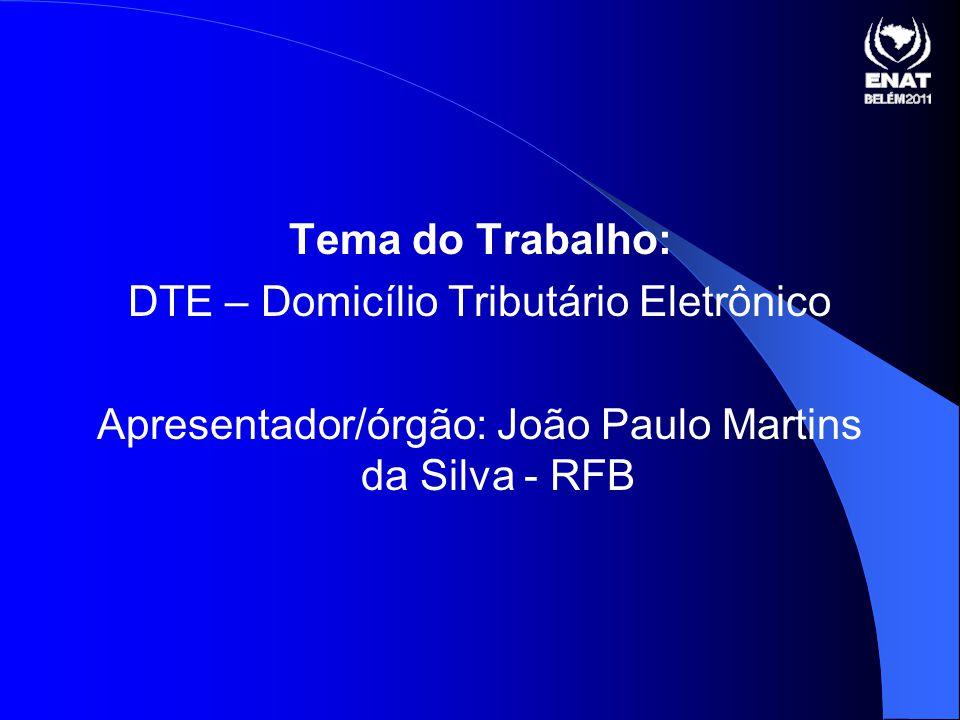 DTE – Domicílio Tributário Eletrônico