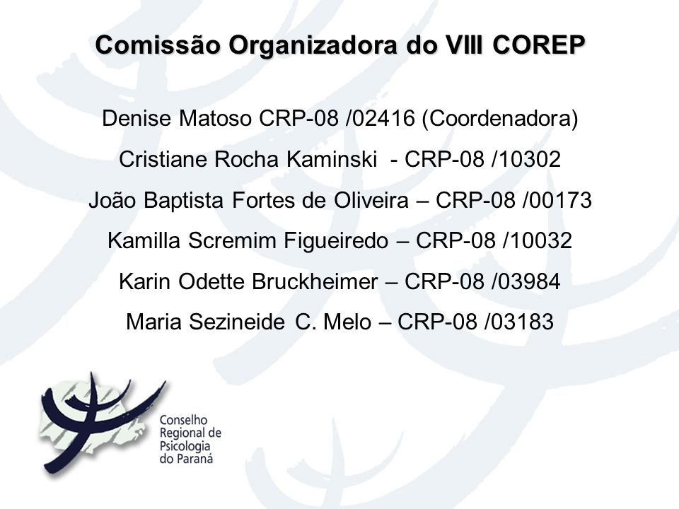 Comissão Organizadora do VIII COREP