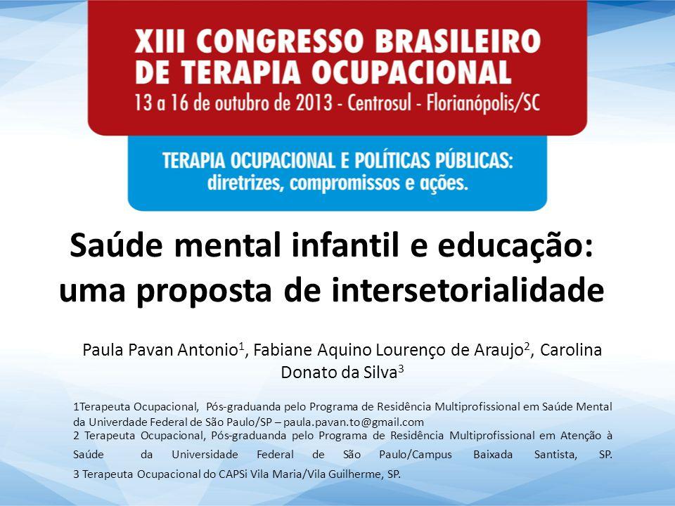 Saúde mental infantil e educação: uma proposta de intersetorialidade