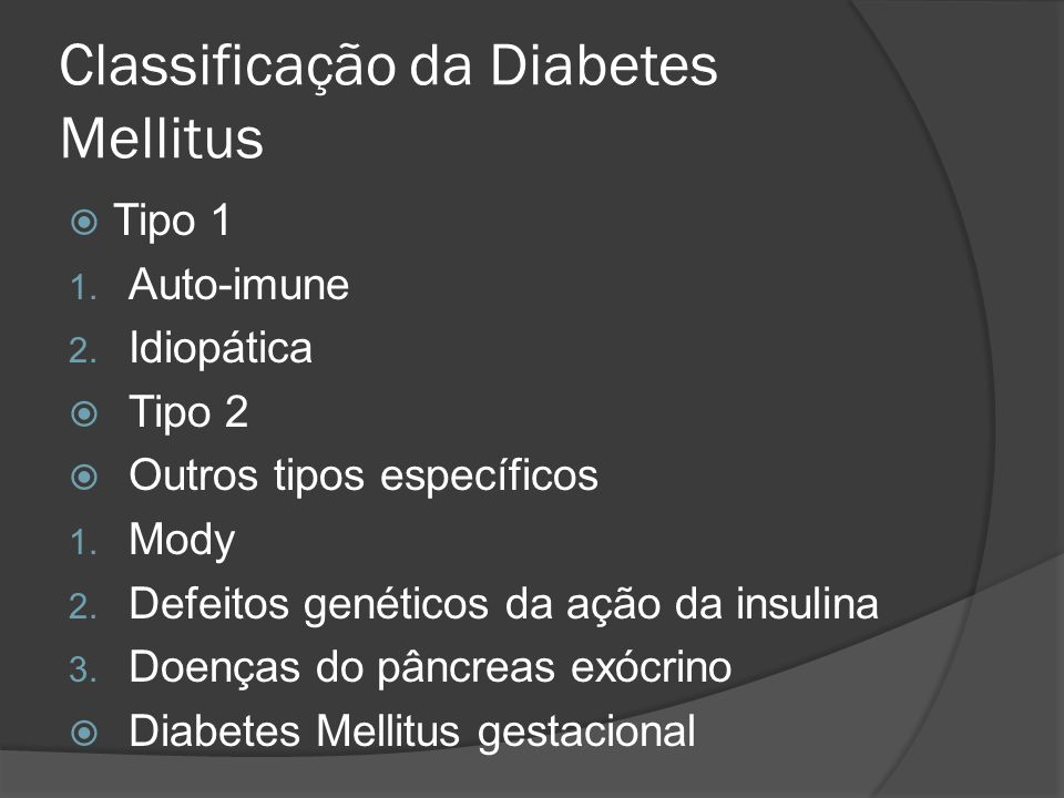 Classificação da Diabetes Mellitus