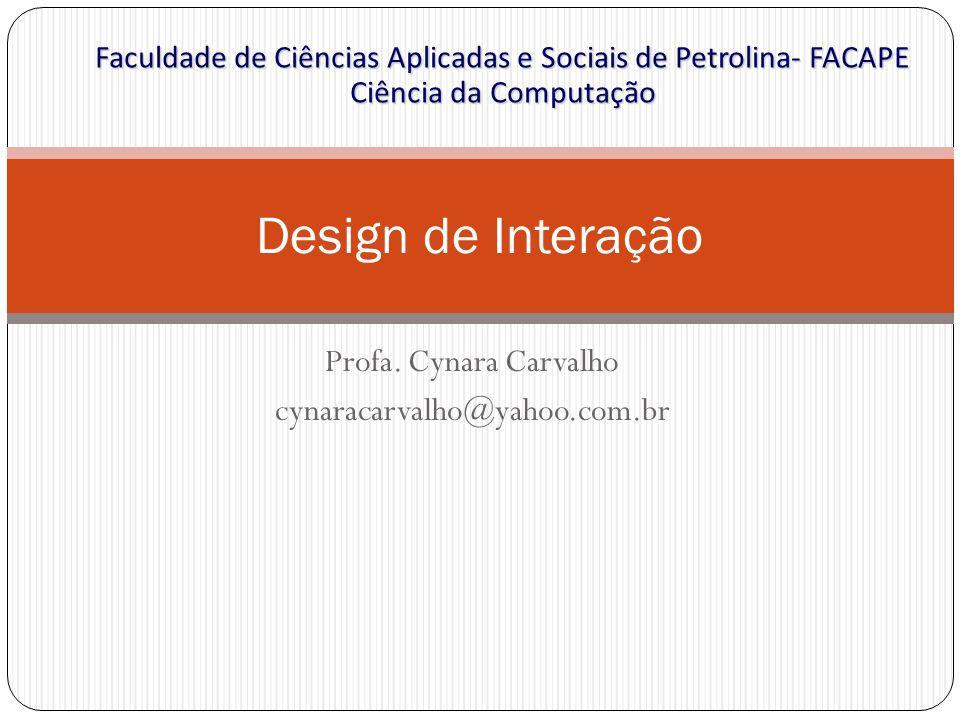 Profa. Cynara Carvalho cynaracarvalho@yahoo.com.br