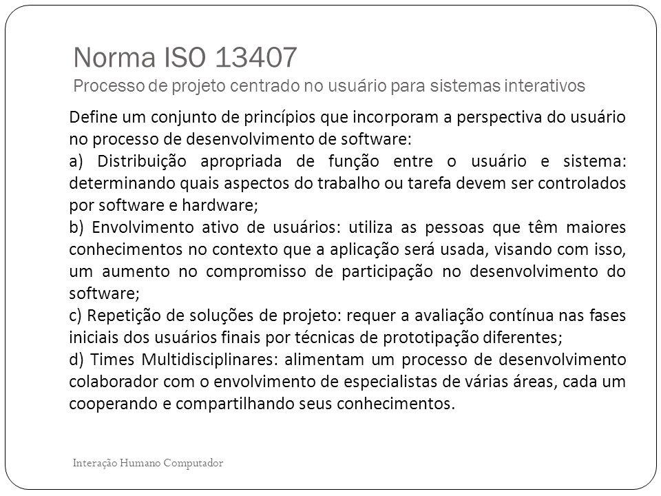 Norma ISO 13407 Processo de projeto centrado no usuário para sistemas interativos