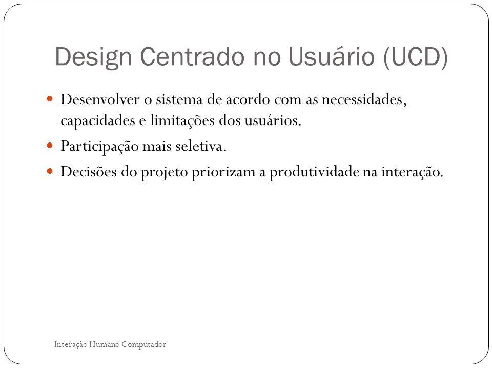 Design Centrado no Usuário (UCD)