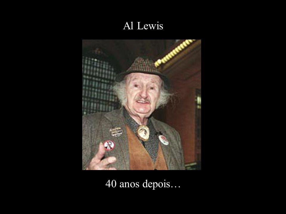 Al Lewis 40 anos depois…