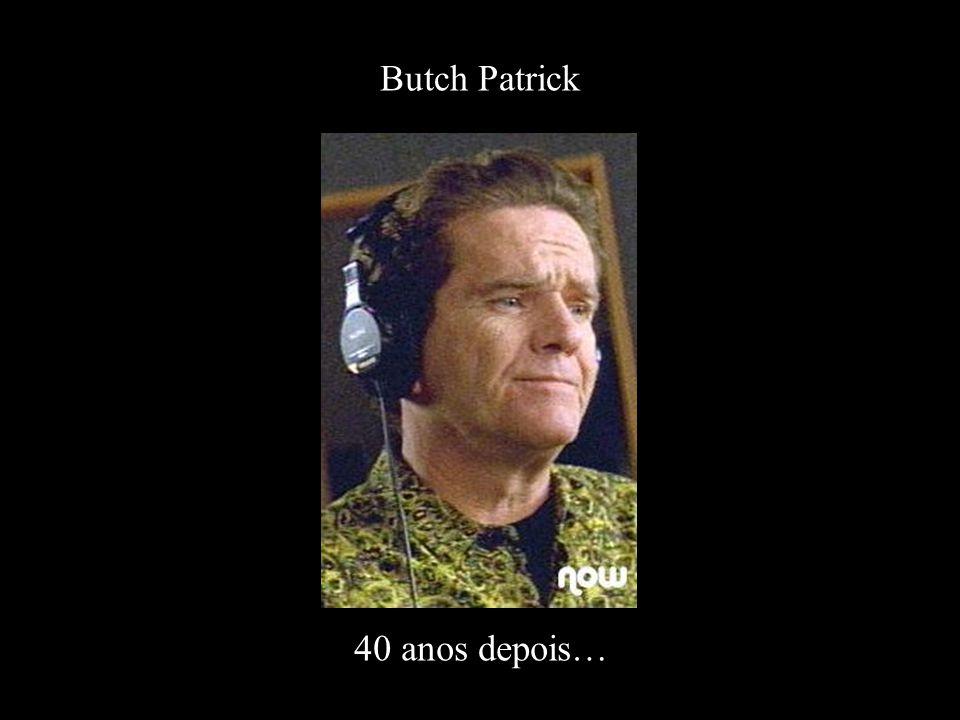 Butch Patrick 40 anos depois…