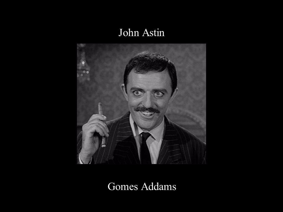 John Astin Gomes Addams