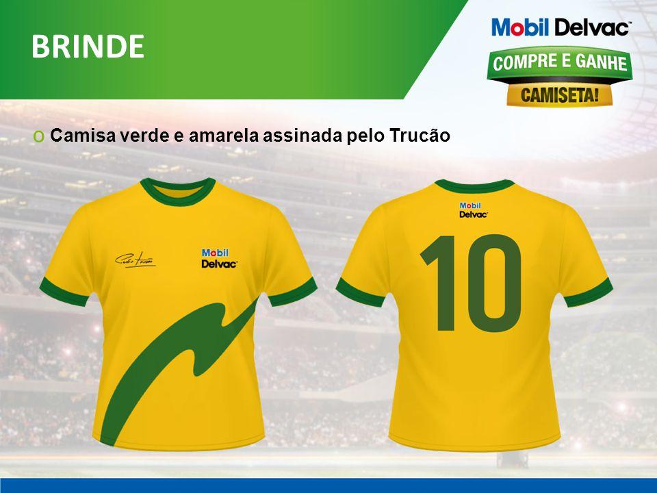 BRINDE Camisa verde e amarela assinada pelo Trucão