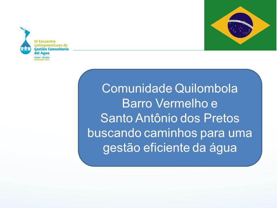 Comunidade Quilombola Barro Vermelho e
