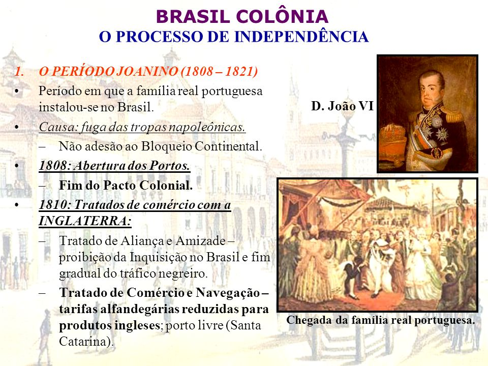Chegada da família real portuguesa.