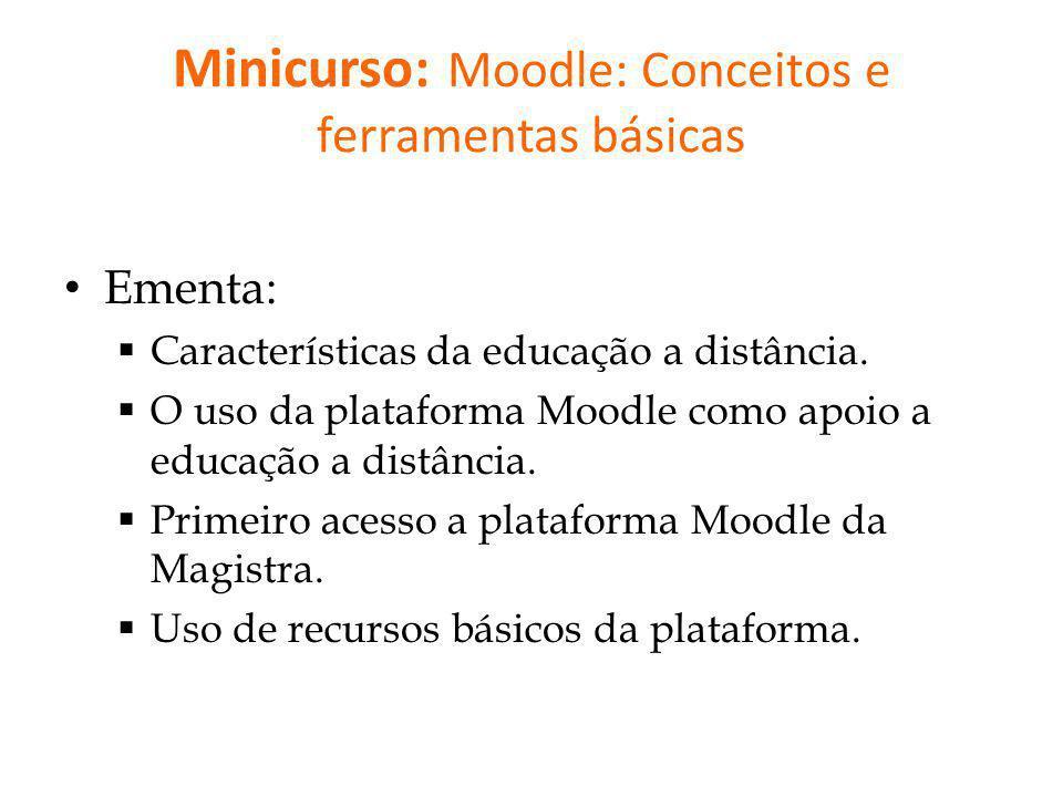Minicurso: Moodle: Conceitos e ferramentas básicas
