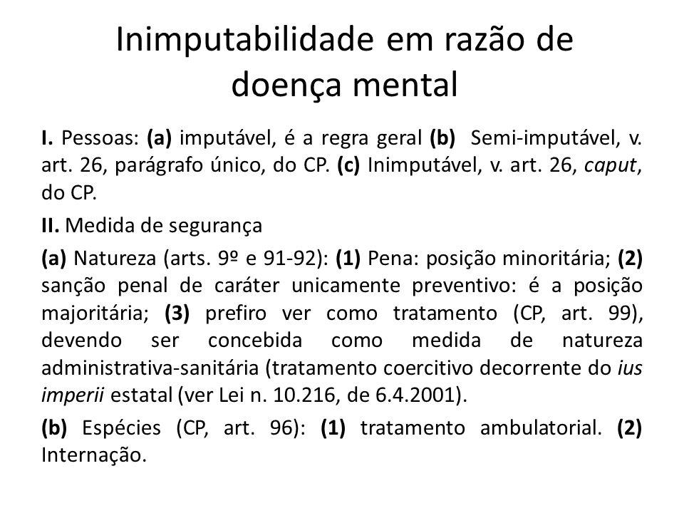 Inimputabilidade em razão de doença mental