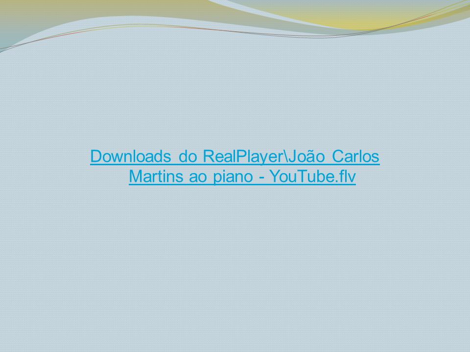 Downloads do RealPlayer\João Carlos Martins ao piano - YouTube.flv