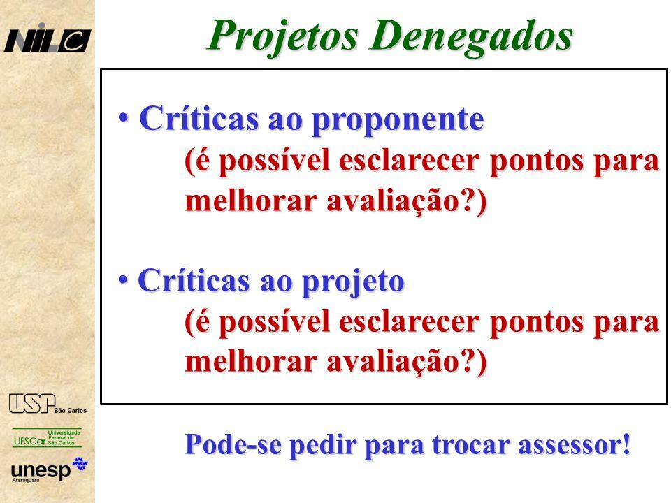 Projetos Denegados Críticas ao proponente