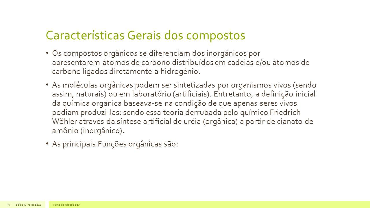 Características Gerais dos compostos