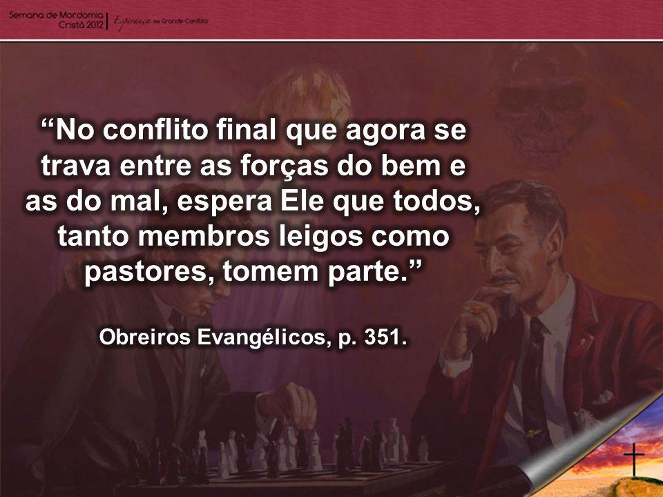Obreiros Evangélicos, p. 351.