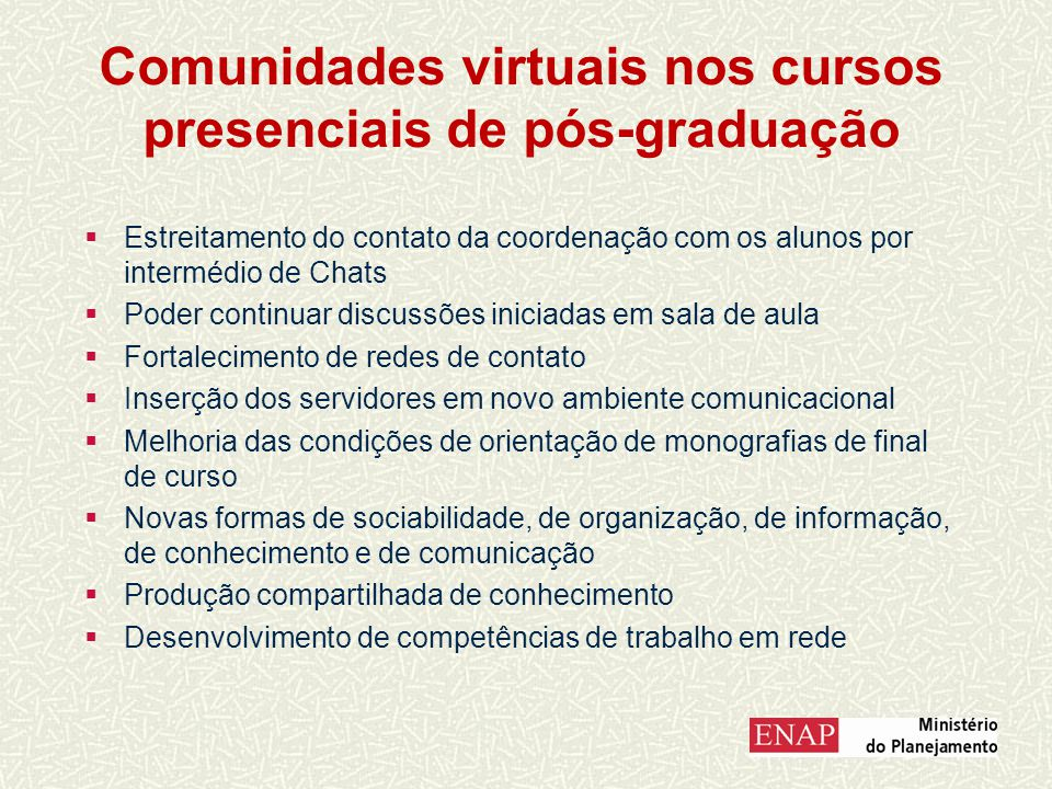 Comunidades virtuais nos cursos presenciais de pós-graduação