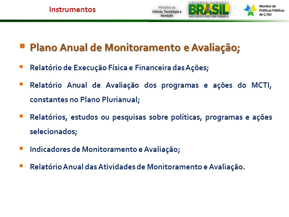 Plano Anual de Monitoramento e Avaliação;