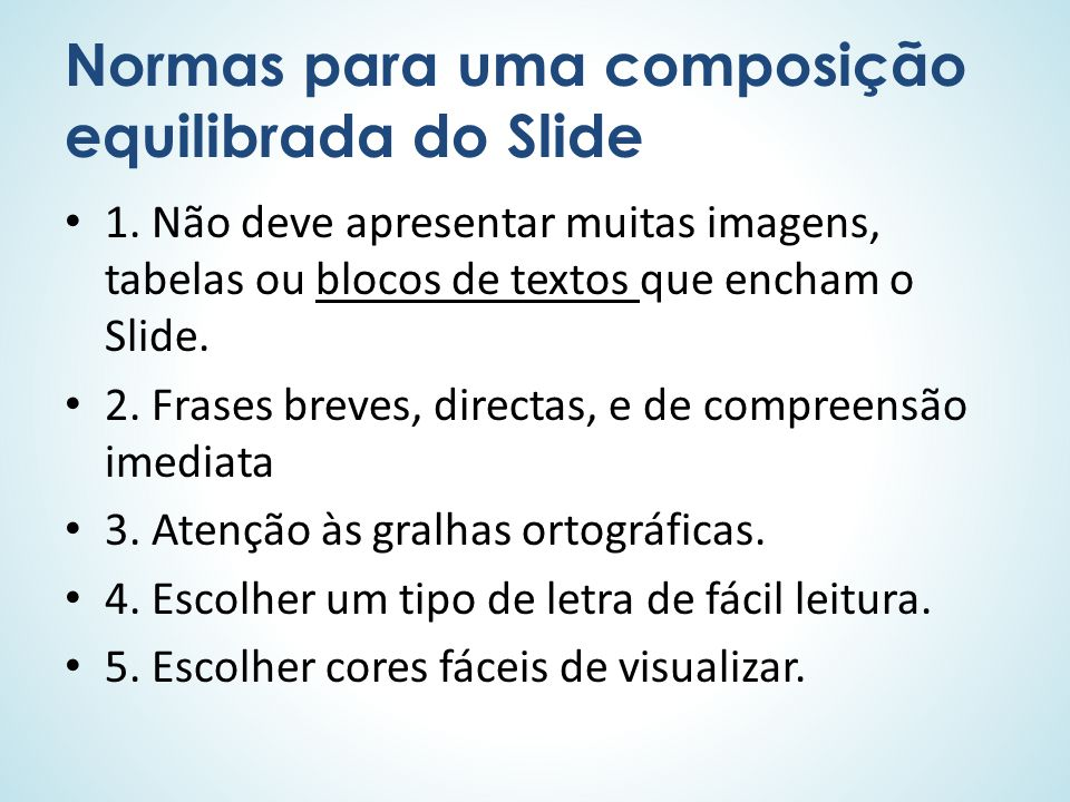 Normas para uma composição equilibrada do Slide