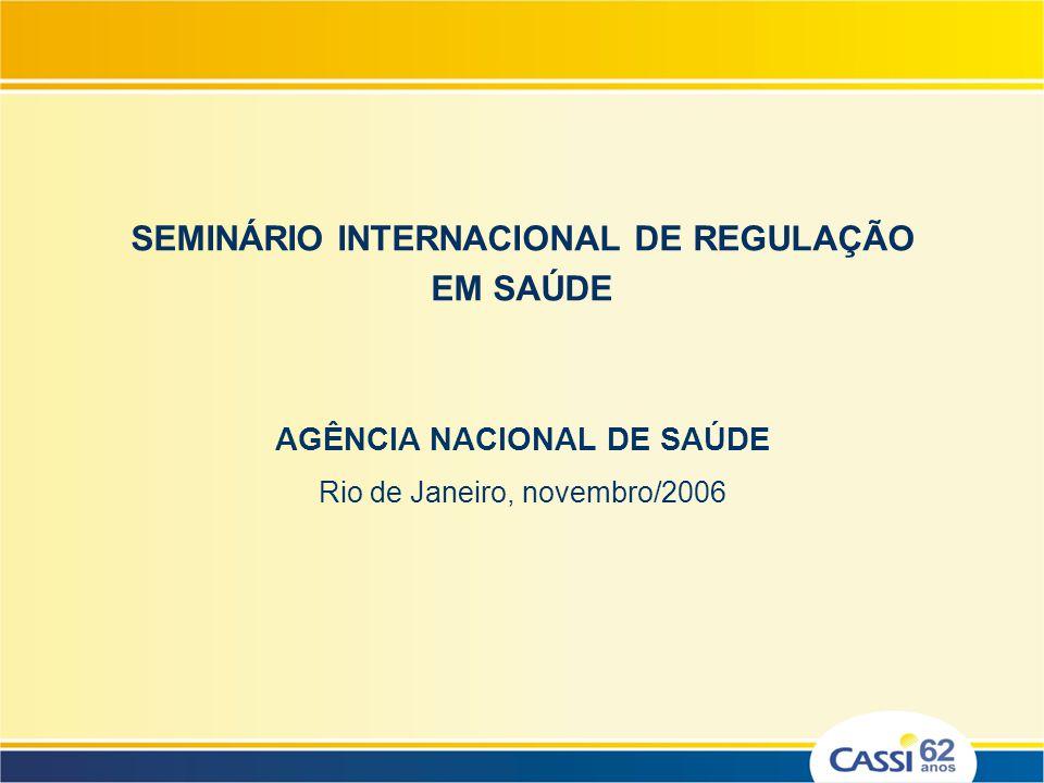 SEMINÁRIO INTERNACIONAL DE REGULAÇÃO EM SAÚDE