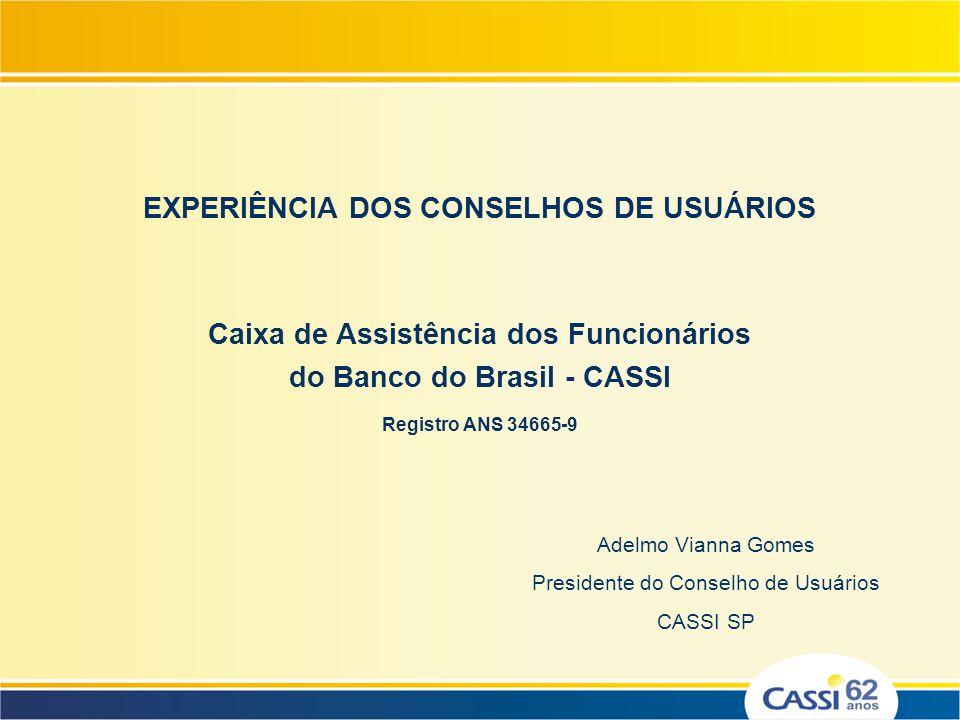 EXPERIÊNCIA DOS CONSELHOS DE USUÁRIOS