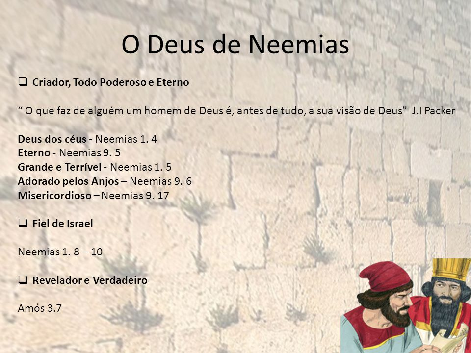 O Deus de Neemias Criador, Todo Poderoso e Eterno