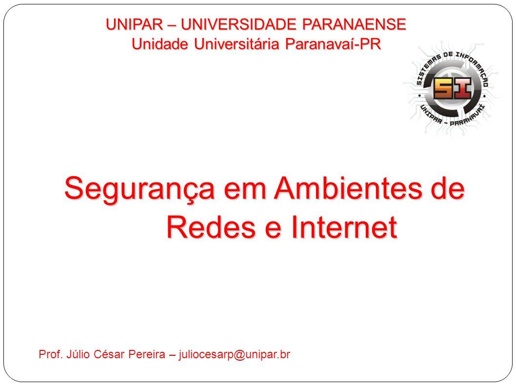 Segurança em Ambientes de Redes e Internet