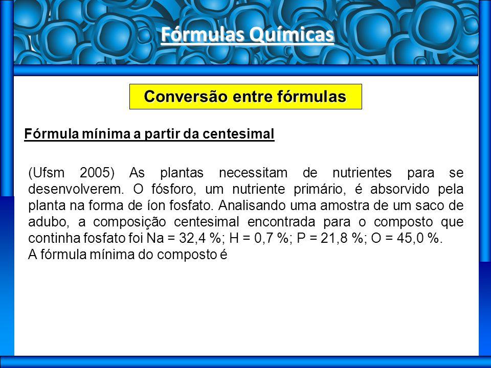 Conversão entre fórmulas