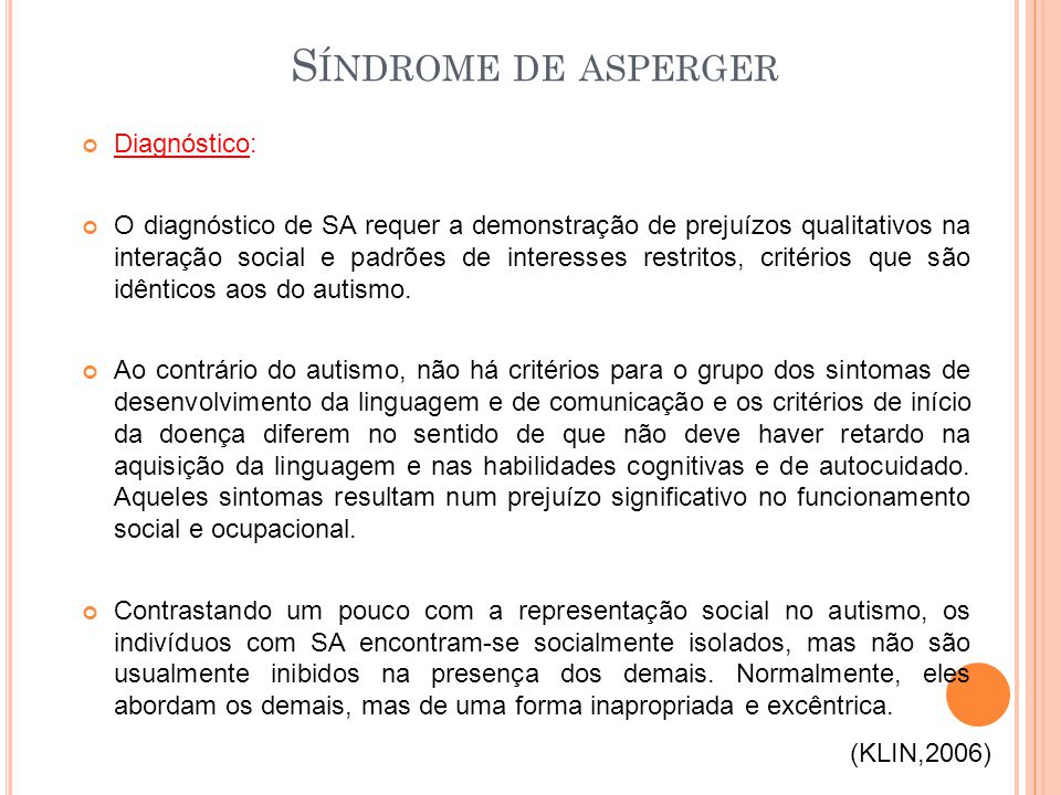 Síndrome de asperger Diagnóstico: