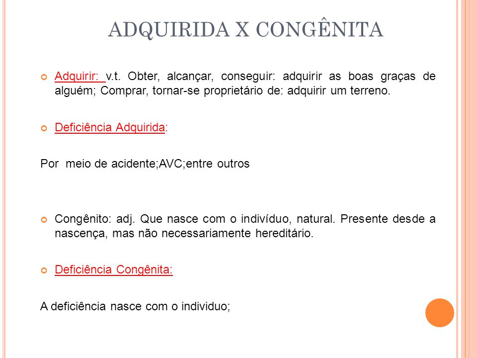 ADQUIRIDA X CONGÊNITA