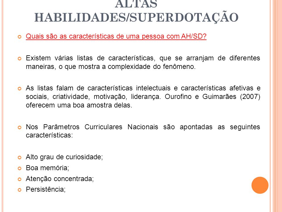 ALTAS HABILIDADES/SUPERDOTAÇÃO