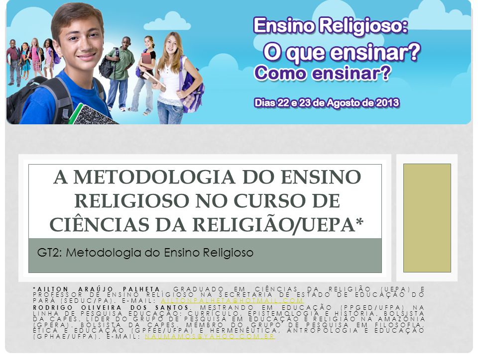 A METODOLOGIA DO ENSINO RELIGIOSO NO CURSO DE CIÊNCIAS DA RELIGIÃO/UEPA*