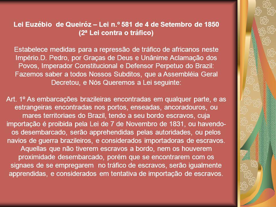 Lei Euzébio de Queiróz – Lei n.º 581 de 4 de Setembro de 1850