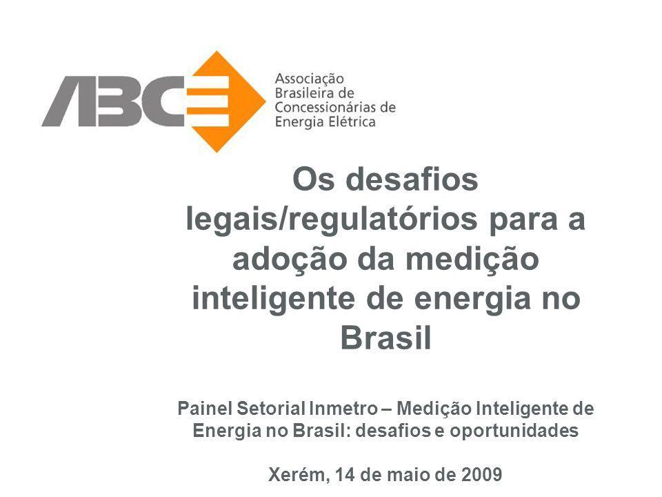 Os desafios legais/regulatórios para a adoção da medição inteligente de energia no Brasil