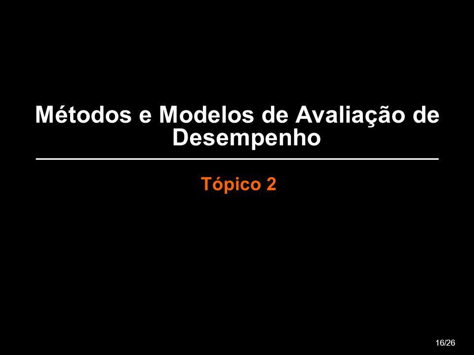 Métodos e Modelos de Avaliação de Desempenho