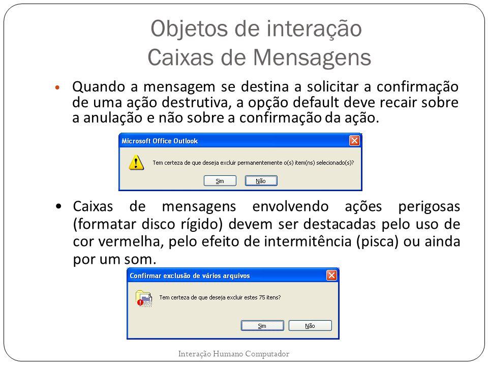 Objetos de interação Caixas de Mensagens
