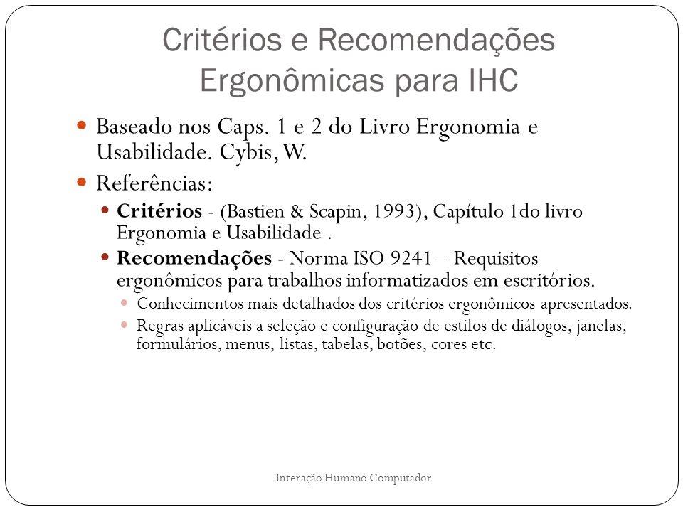 Critérios e Recomendações Ergonômicas para IHC