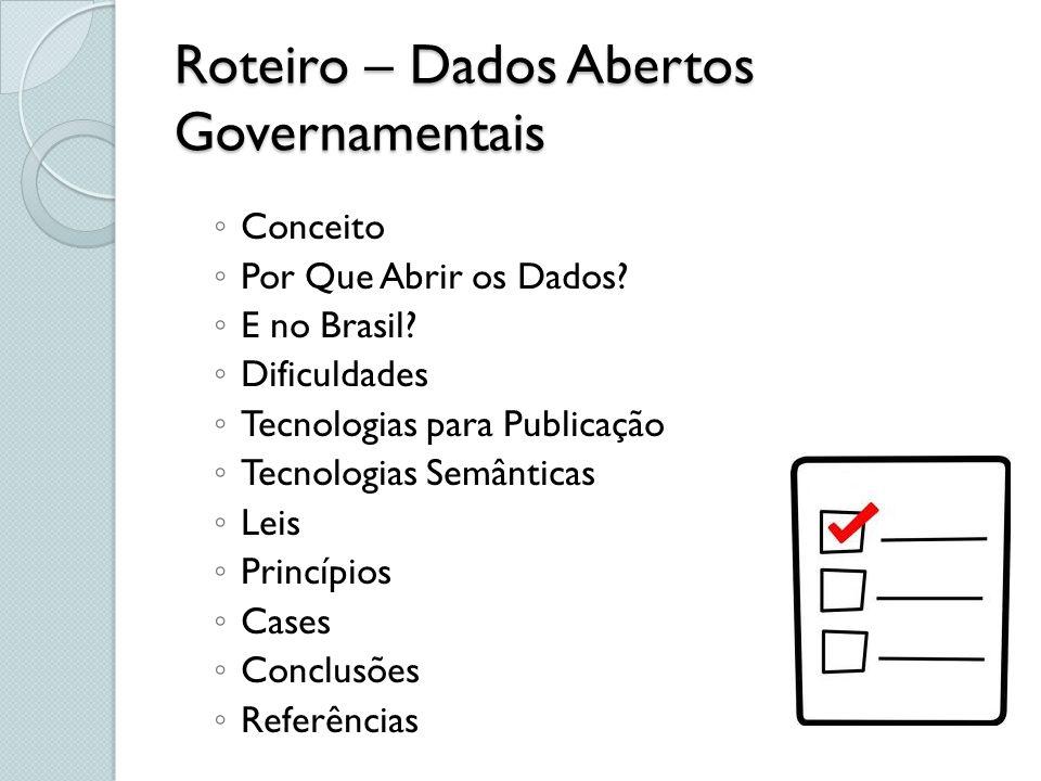 Roteiro – Dados Abertos Governamentais