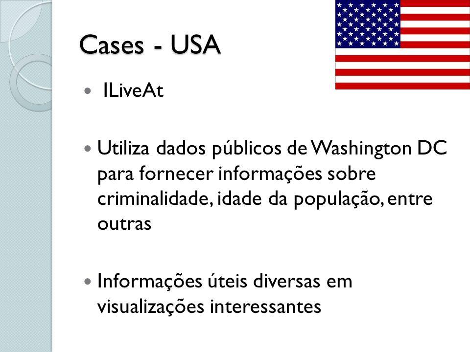 Cases - USA ILiveAt. Utiliza dados públicos de Washington DC para fornecer informações sobre criminalidade, idade da população, entre outras.