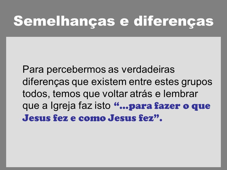 Semelhanças e diferenças