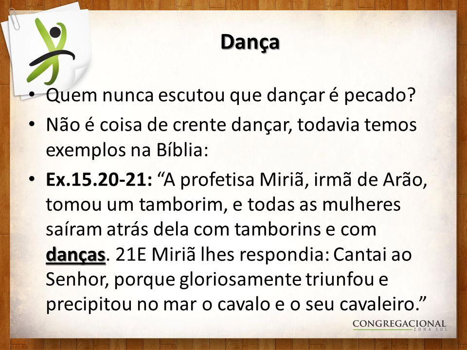 Dança Quem nunca escutou que dançar é pecado