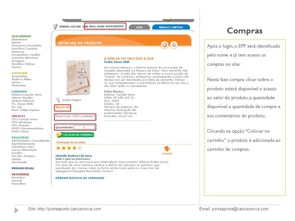 Compras Após o login, o EPP será identificado pelo nome e já tem acesso as compras no site;