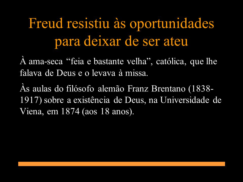 Freud resistiu às oportunidades para deixar de ser ateu