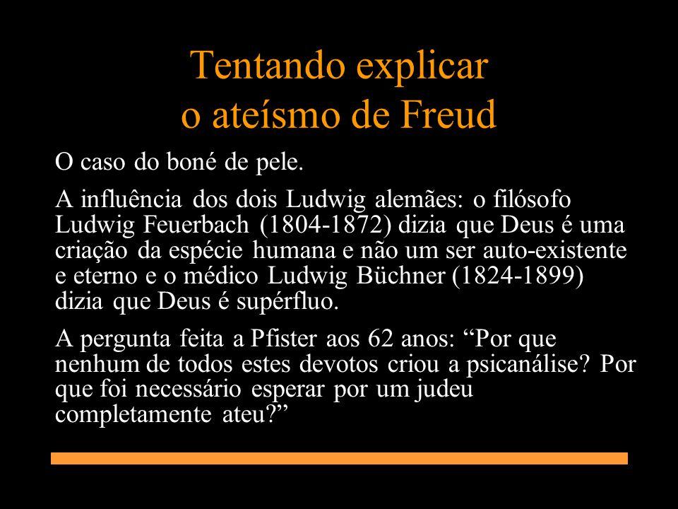 Tentando explicar o ateísmo de Freud