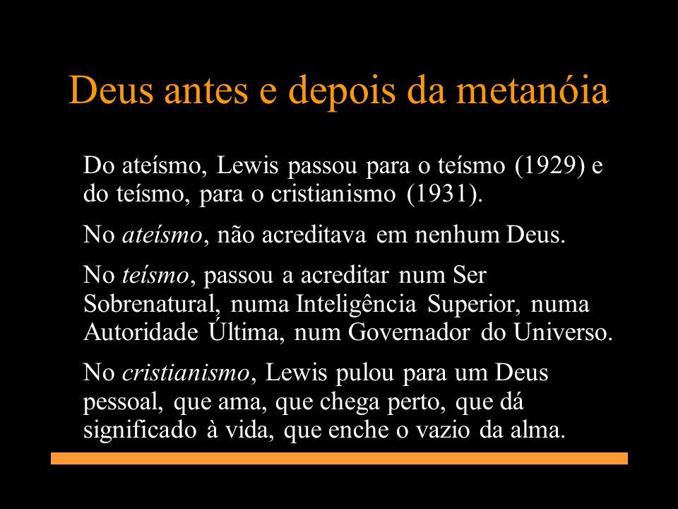Deus antes e depois da metanóia