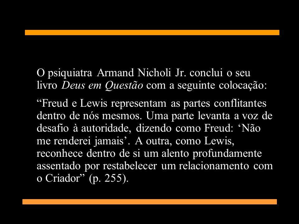 O psiquiatra Armand Nicholi Jr