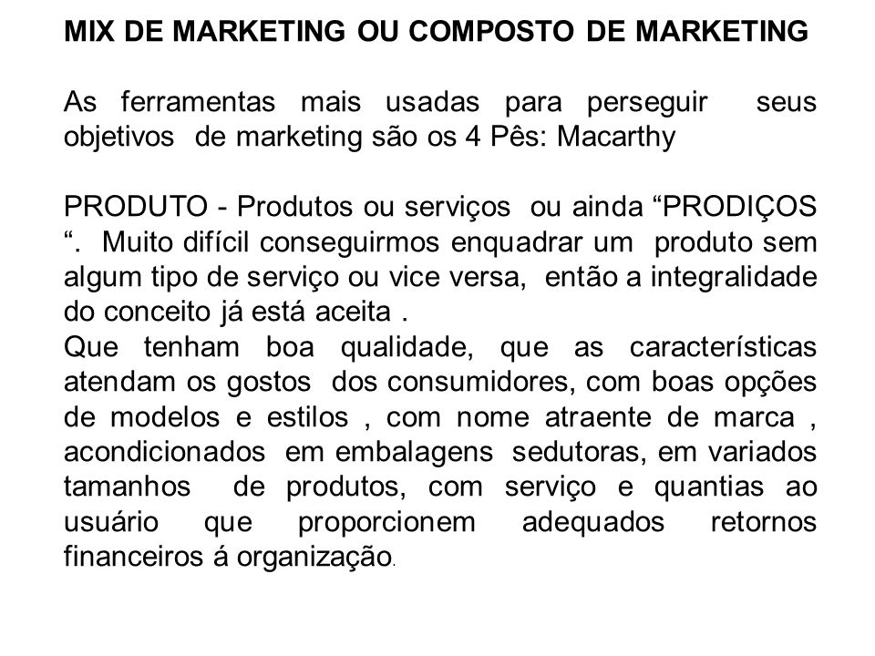 MIX DE MARKETING OU COMPOSTO DE MARKETING