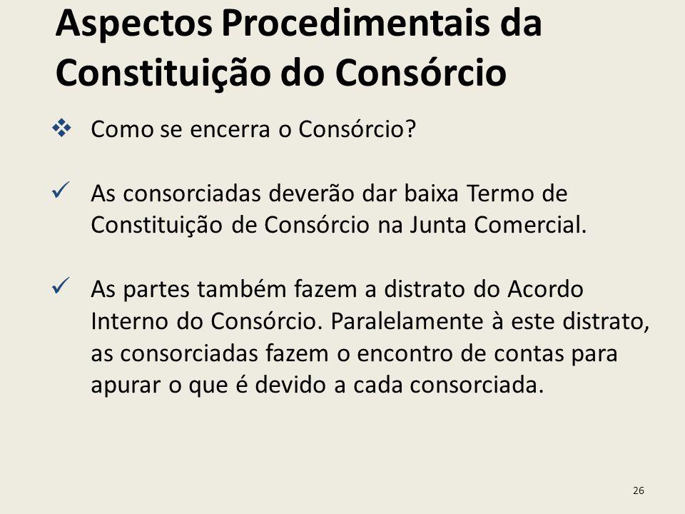 Aspectos Procedimentais da Constituição do Consórcio