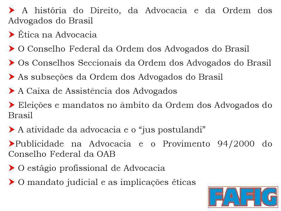  A história do Direito, da Advocacia e da Ordem dos Advogados do Brasil