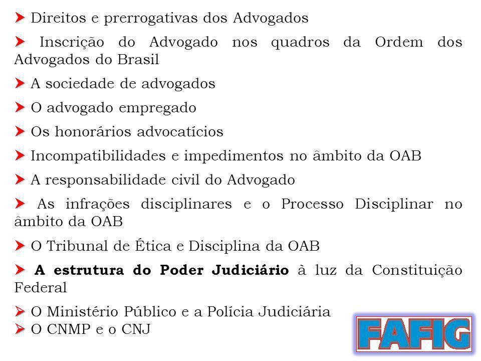  Direitos e prerrogativas dos Advogados